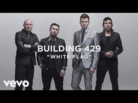 Building 429 - White Flag (Official Lyric Video)