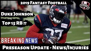 2019 Fantasy Football Draft Strategy - NFL Preseason Breaking News / Injuries