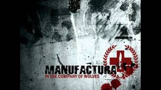 Manufactura-The Betrayal (Why Don
