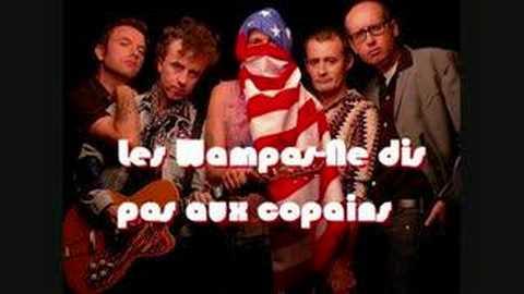Les Wampas - Ne dis pas aux copains