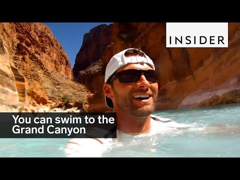 You can swim to the Grand Canyon
