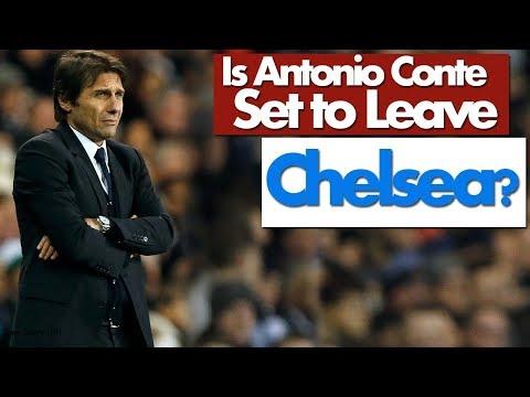 Is Antonio Conte set to leave Chelsea
