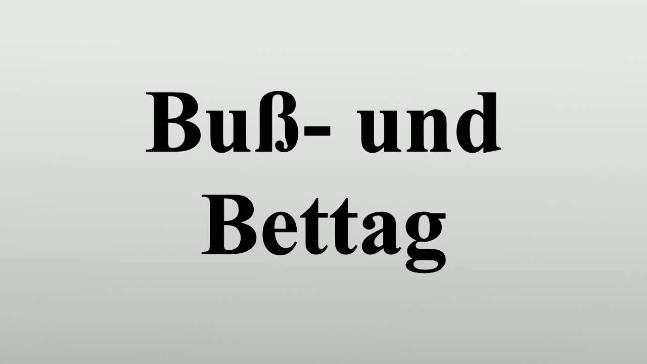 Buß Und Bettag Bundesland