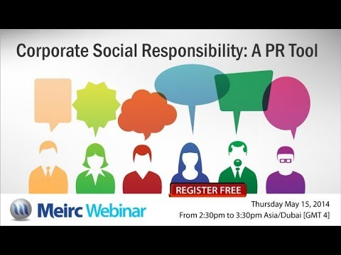 Corporate Social Responsibility A PR Tool | Public Relations