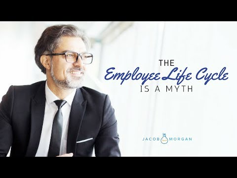 The Employee Life Cycle is a Myth, Here's Why - Jacob Morgan
