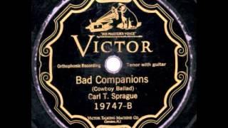 """Bad Companions"" - Carl T. Sprague (1925 Victor)"