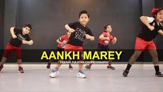 Aankh Marey | Cute Jr. Kids | Deepak Tulsyan Choreography | G M Dance