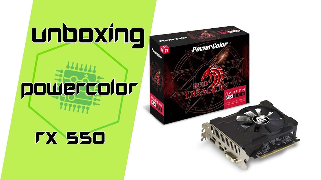 Unboxing Amd Radeon Rx 550 Powercolor 2gb Gamerpc Br Youtube