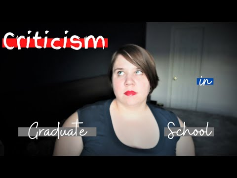 criticism-in-graduate-school-|-graduate-school-advice-phdlife
