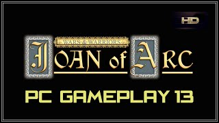 Wars & Warriors Joan of Arc Part 13 PC Gameplay 1080 HD 60fps