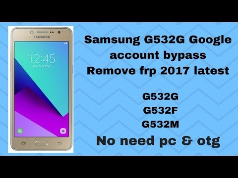SAMSUNG G532F FRP REMOVE 1000% SUCCESS - Thegsmsolution