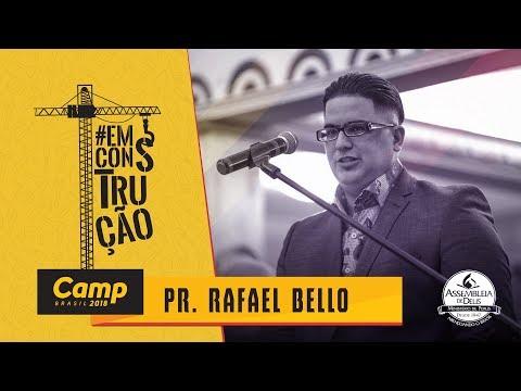 CAMP Brasil 2018: Pr. Rafael Bello