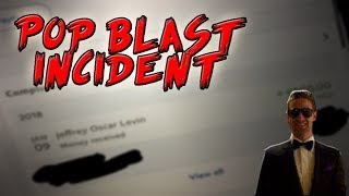 The Pop Blast Incident
