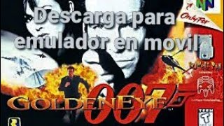 Descarga 007 GoldenEye N64