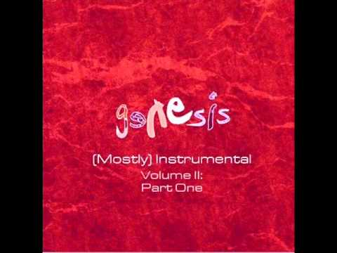 Genesis - A (Mostly) Instrumental Album - Volume II, Part One