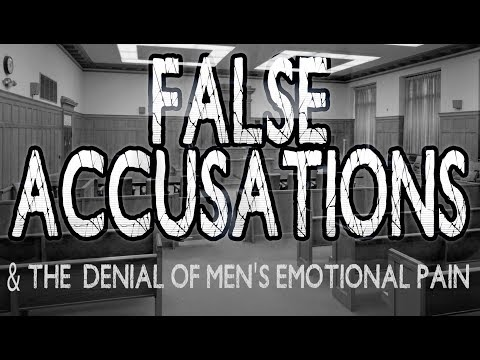False Accusations and the denial of men's...