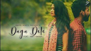 Daga Dele Ft. Amit Karmali - Nagpuri Video Song | Sadri BEatz | Full HD