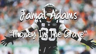 """Jamal Adams Mix """"Money In The Grave""""-Drake (feat Rick Ross)"""
