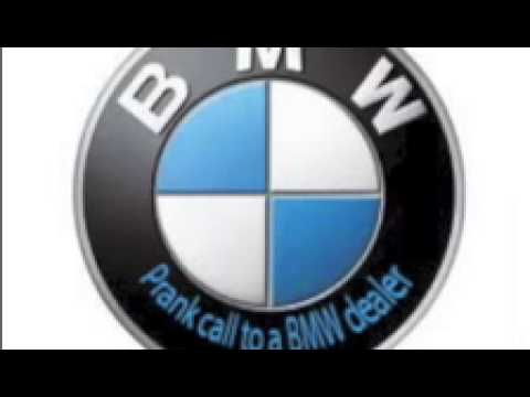 Prank call to a BMW dealer