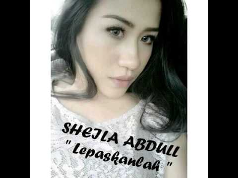 Sheila Abdull - Lepaskanlah
