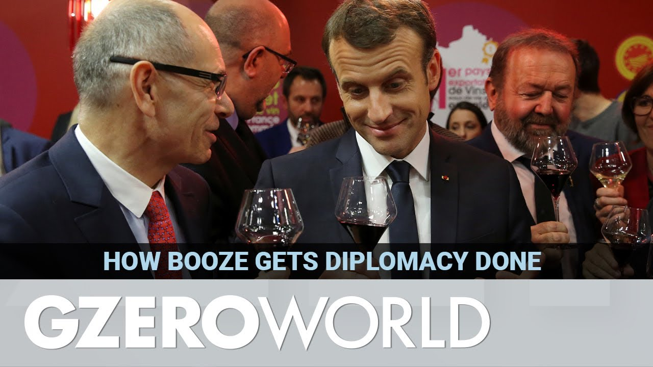 How Booze Helps Get Diplomacy Done   GZERO World
