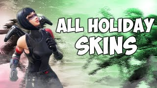Every Holiday Skin In The Game... (Fortnite Battle Royale)