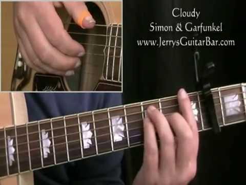 How To Play Simon & Garfunkel Cloudy (full lesson)