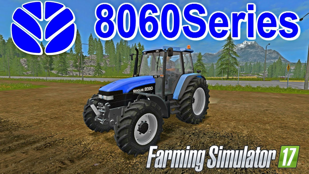 FS | 17 | Mods NEW HOLLAND 8060 Series - YouTube