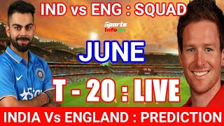 INDIA vs ENGLAND T20 Live : Preview,Probable XI,Time, Date, Venue, Live Stream & TV Listing, Predict