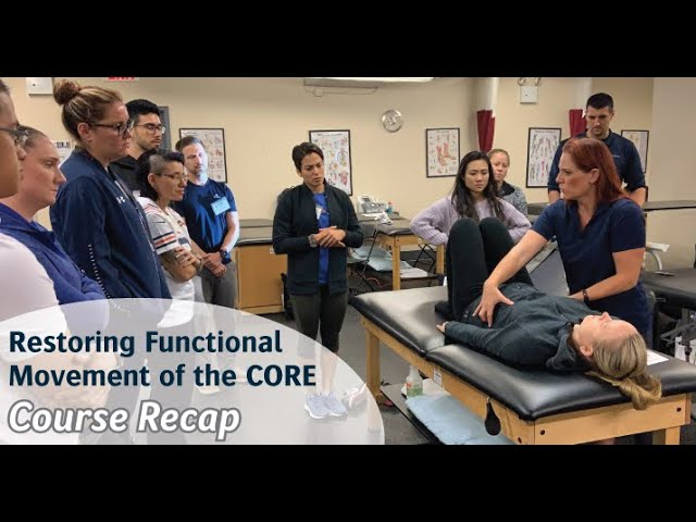 [Course Recap] Restoring Functional Movement of the CORE: From Isolation to Integration