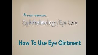 How To Use Eye Ointment