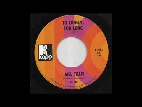Mel Tillis - To Lonely, Too Long