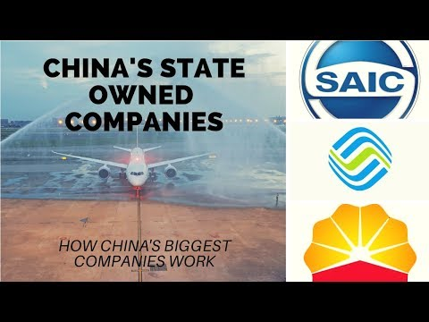 China's State Owned Enterprises, Part 1