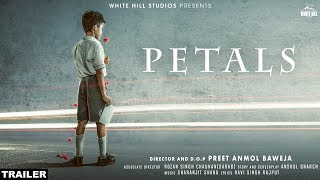 Petals (Official Trailer) Preet Anmol Baweja | Releasing On 18th Oct |  White Hill Studios
