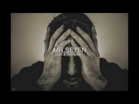 Mr. Se7en - Zeit & Gedanken (IAMNOBODI)