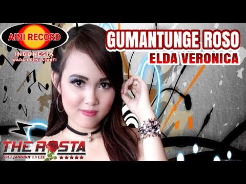 Gumantunge Roso - Elda Veronica ( Official Music Video ) - The Rosta
