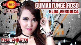 Video Gumantunge Roso - Elda Veronica ( Official Music Video ) - The Rosta download MP3, 3GP, MP4, WEBM, AVI, FLV Oktober 2018