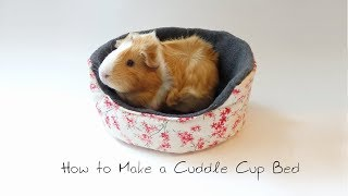 How to Make a Cuddle Cup Bed for Guinea Pigs & Hedgehogs