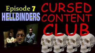 Cursed Content Club #7: Hellbinders