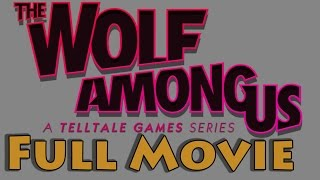 The Wolf Among Us: The Movie - Choice Path 3 - Sheriff Bigby (Neutral) All 5 Episodes, No Loading