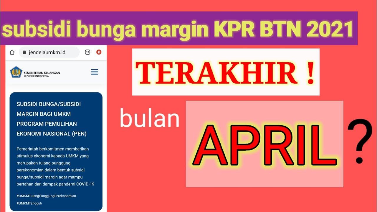 subsidi bunga KPR BTN 2021 diberikan 6bulan begini ...