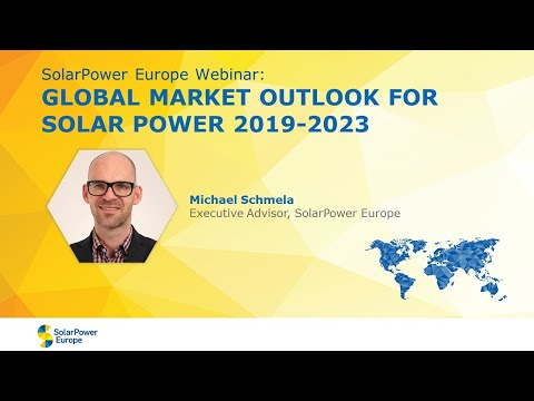 Webinar: Global Market Outlook for Solar Power 2019 2023