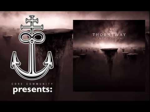 Thornyway - Absolution [Full Album Stream]