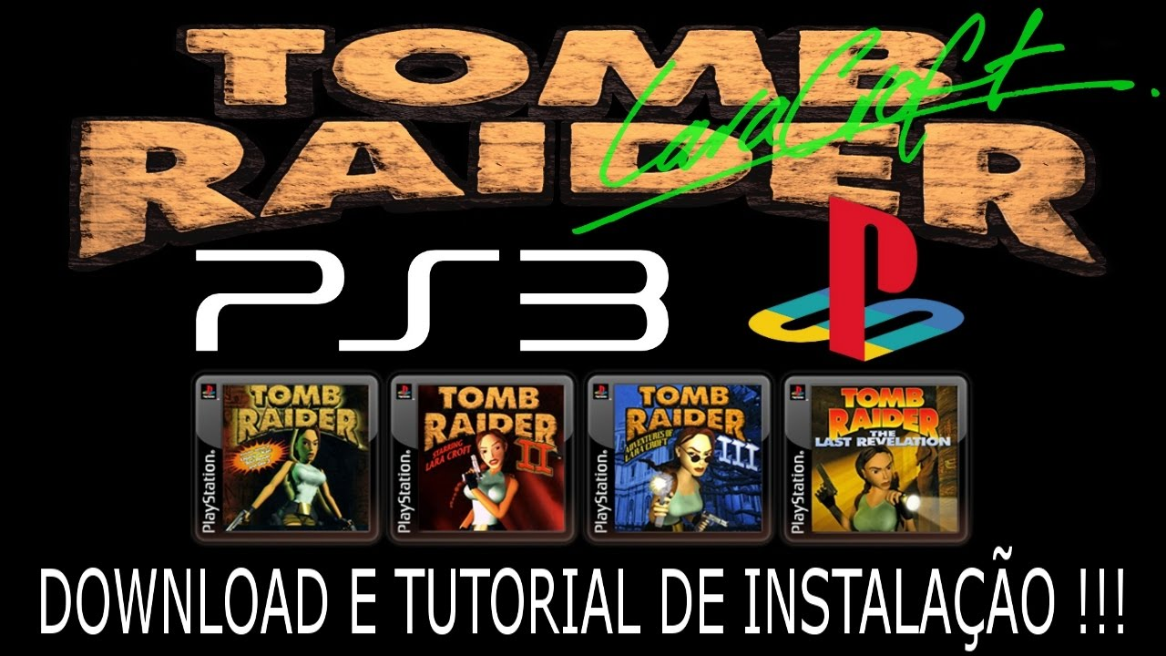 PS3/PS1 TOMB RAIDER 1, 2, 3, 4 & 5  DOWNLOAD e INSTALAÇÃO !!!