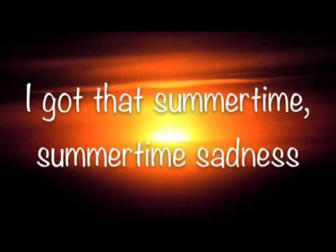 Summertime Sadness Lyrics by Lana Del Rey