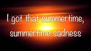 Summertime Sadness Lyrics by Lana Del Rey