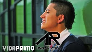 Si Me Necesitas -Andy Rivera [ VIDEO OFICIAL ]
