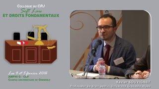 """Colloque """"Soft Law et droits fondamentaux"""" - Intervention Mr Xavier SOUVIGNET"""