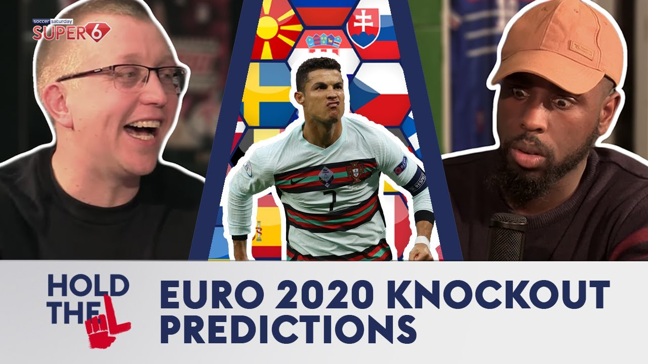 EURO 2020 KNOCKOUT PREDICTIONS | HOLD THE L EUROS