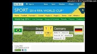 Brazil 1 vs Germany 7 - Audio Goals Radio BBC Sports - FIFA World Cup 2014